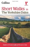 Ramblers Short Walks in the Yorkshire Dales (Collins Ramblers)