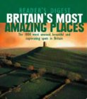 Britain's Most Amazing Places