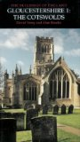 Gloucestershire: Cotswolds v. 1: Cotswolds Pt. 1 (Pevsner Architectural Guides: Buildings of England)