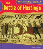 The Battle of Hastings (How Do We Know About? S.)