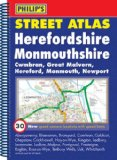 Philip's Street Atlas Herefordshire and Monmouthshire (Philip's Street Atlases)