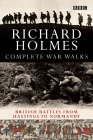 The Complete War Walks: From Hastings to Normandy