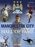 The Official Manchester City Football Club Hall of Fame