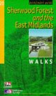 Pathfinder Sherwood Forest & the East Midlands: Walks (Pathfinder Guide)