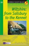 Short Walks Wiltshire: from Salisbury to the Kennett: Leisure Walks for All Ages