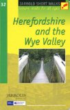Short Walks Herefordshire & the Wye Valley: Leisure Walks for All Ages