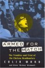 Armed for the Match: The Troubles and Trials of the Chelsea Headhunters
