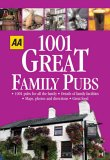 AA 1001 Great Family Pubs: Britain