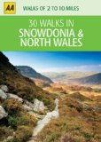 30 Walks in Snowdonia & North Wales (AA 30 Walks in)