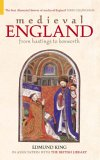 Medieval England: From Hastings to Bosworth