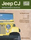 Jeep CJ Rebuilder's Manual: 1972 to 1986 (Paperback)