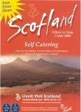 Scotland: Where to Stay Self Catering (VisitScotland S.)
