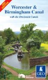 Worcester and Birmingham Canal with the Droitwich Canals (Inland Waterways of Britain) [