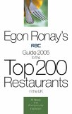 Egon Ronay's RAC Guide: To the Top 200 Restaurants in the UK
