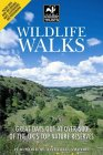 Wildlife Walks: A Guide to the Top Wildlife Sites in the UK