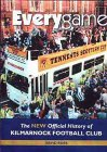 Everygame: New Official History of Kilmarnock Football Club