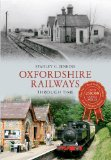 Oxfordshire Railways Through Time