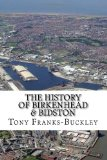 The History of Birkenhead & Bidston: The Wirral Peninsula: 2