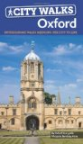City Walks OXFORD: fascinating local walks bringing the city to life