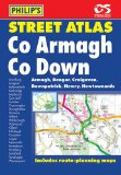 Philip's Street Atlas Co. Armagh and Co. Down (Philip's Street Atlases)