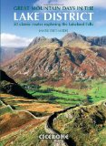 Great Mountain Days in the Lake District: 50 Great Routes: 50 Classic Routes Exploring the Lakeland Fells
