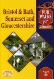 Pub Walks for Motorists: Bristol and Bath, Somerset and Gloucestershire.