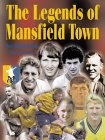 The Legends of Mansfield Town