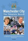 Manchester City: The Complete Record (Complete Record S.)