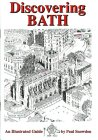 Discovering Bath: Illustrated Guide to Bath (Walkabout S.)