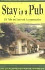 Stay in a Pub: UK Pubs and Inns with Accommodation