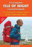 The Complete Isle of Wight Coastal Footpath: An Essencial Guide