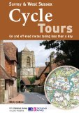 Surrey & West Sussex Cycle Tours: On and Off-road Routes Taking Less Than a Day