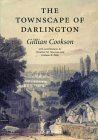 The Townscape of Darlington (Victoria County History: paperbacks)