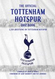 The Tottenham Hotspur Quiz Book