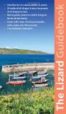 West Cornwall: The Lizard Guidebook: Helford, Helston, Porthleven, Mullion (Exploring Cornwall & Scilly)
