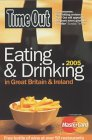 Time Out Eating and Drinking in Great Britain and Ireland