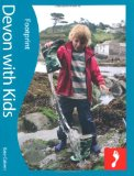 Devon with Kids (Footprint Travel Guides) (Footprint with Kids)
