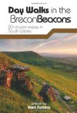 Day Walks in the Brecon Beacons: 20 Circular Routes in South Wales
