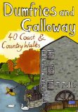 Dumfries and Galloway: 40 Coast and Country Walks (Pocket Mountains)