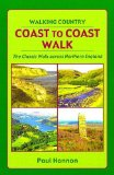 Coast to Coast Walk: The Classic Walk Across Northern England