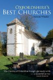 Oxfordshire's Best Churches (Church Guides)